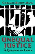Unequal Justice: A Question of Color