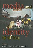 Media and Identity in Africa