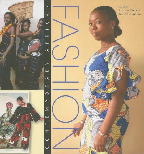 Contemporary African Fashion (African Expressive Cultures) - Suzanne Gott; Kristyne Loughran