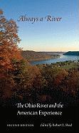 Always a River: The Ohio River and the American Experience