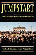 Jumpstart: The Economic Unification of Germany