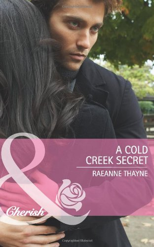 Cold Creek Secret - RaeAnne Thayne