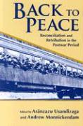 Back to Peace: Reconciliation and Retribution in the Postwar Period