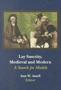 Lay Sanctity, Medieval & Modern: A Search for Models