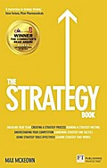 The Strategy Book: How to Think and Act Strategically to Deliver Outstanding Results (Financial Times Series)
