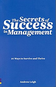 The Secrets of Success in Management - Andrew Leigh