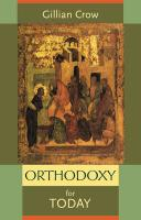 Orthodoxy for Today