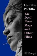 Lourdes Portillo: The Devil Never Sleeps and Other Films