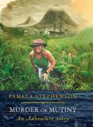 Murder or Mutiny: Mystery, Piracy and Adventure in the Spice Islands
