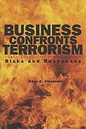 Business Confronts Terrorism: Risks and Responses