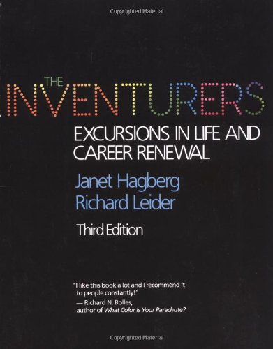 The Inventurers: Excursions In Life And Career Renewal, Third Edition - Janet Hagberg, Richard J. Leider