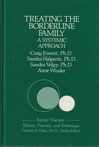 Treating the Borderline Family : a Systematic Approach