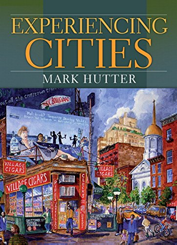 Experiencing Cities - Mark Hutter