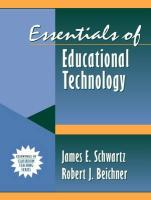 Essentials of Educational Technology: Part of the Essentials of Classroom Teaching Series