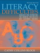 Literacy Difficulties: Diagnosis and Instruction for Reading Specialists and Classroom Teachers