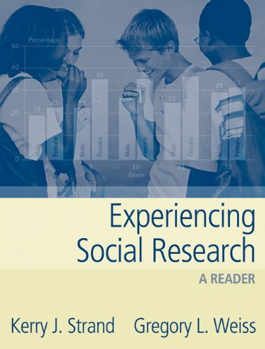Experiencing Social Research: A Reader - Kerry J. Strand; Gregory L. Weiss