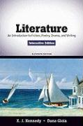 Literature: An Introduction to Fiction, Poetry, Drama, and Writing, Interactive Edition [With Access Code]