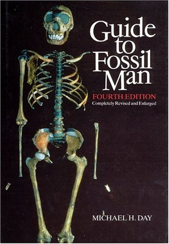 Guide to Fossil Man - Michael H. Day