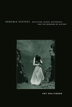 Sensible Ecstasy Sensible Ecstasy Sensible Ecstasy: Mysticism, Sexual Difference, and the Demands of History Mysticism, Sexual Difference, and the Dem