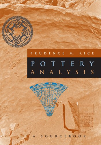 Pottery Analysis: A Sourcebook - Prudence M. Rice