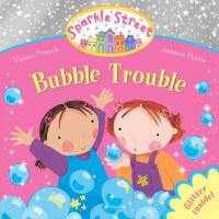 Bubble Trouble. by Vivian French