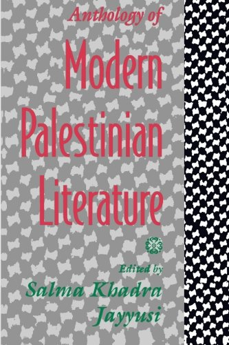 Anthology of Modern Palestinian Literature - Salma Khadra Jayyusi