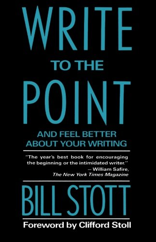 Write to the Point - Bill Stott