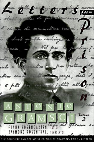 Letters From Prison, Volume 2 - Antonio Gramsci
