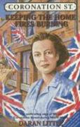 Coronation St.: Keeping the Home Fires Burning