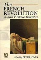 The French Revolution in Social and Political Perspective