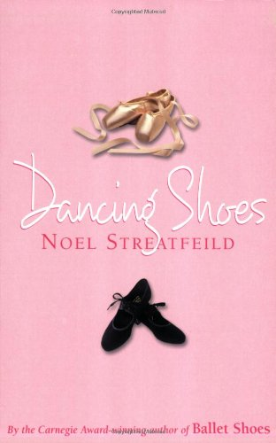 Dancing Shoes - Noel Streatfeild