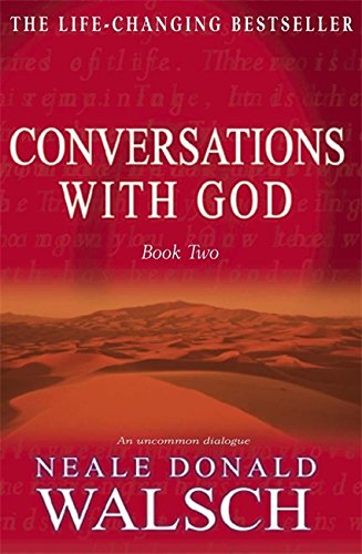 Conversations With God: An Uncommon Dialogue (Bk.2) - Walsch, Neale Donald