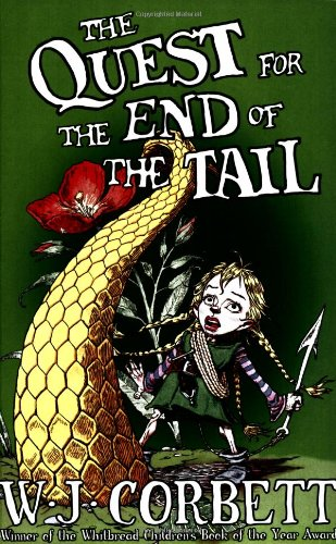 The Quest for the End of the Tail (Ark of the People Sequence) - W. J. Corbett