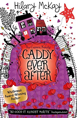 Caddy Ever After (Casson Family) - Hilary McKay