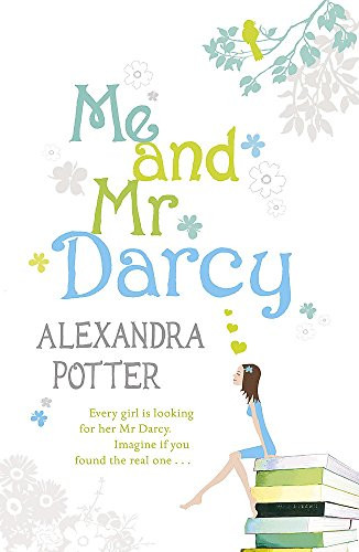 Me and Mr. Darcy - Potter, Alexandra