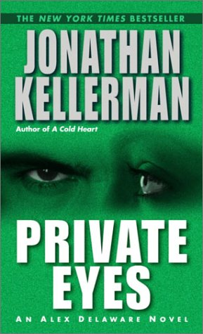 Private Eyes (Alex Delaware) - Jonathan Kellerman