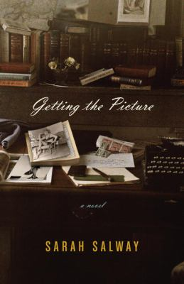 Getting the Picture : A Novel - Sarah Salway