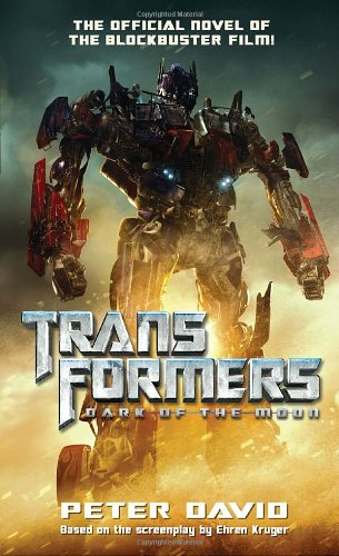 Transformers  Dark of the Moon - Peter David