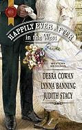 Happily Ever After in the West (Harlequin Historical)