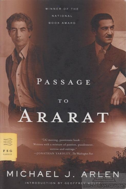 Passage to Ararat. - Arlen, Michael J.