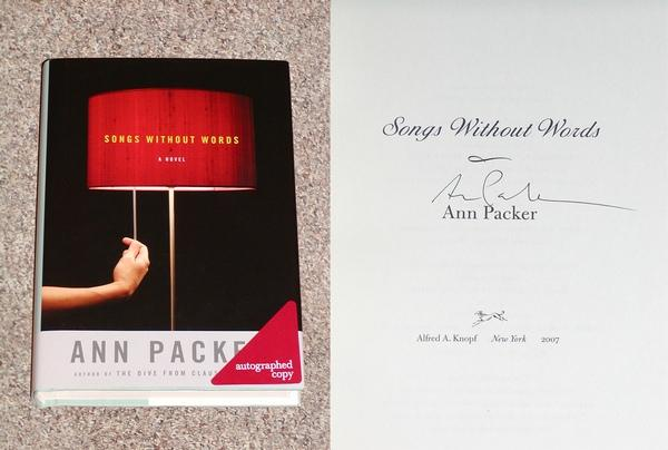 SONGS WITHOUT WORDS - Advance Signed Copy of The First Hardcover Edition/First Printing: Signed by Ann Packer - Packer, Ann