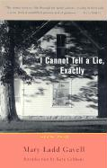 I Cannot Tell a Lie, Exactly: And Other Stories