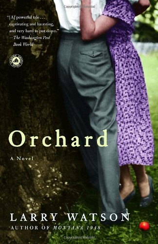 Orchard: A Novel - Larry Watson