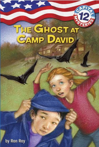 Capital Mysteries #12: The Ghost at Camp David (A Stepping Stone Book(TM)) - Ron Roy