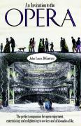 An Invitation to the Opera