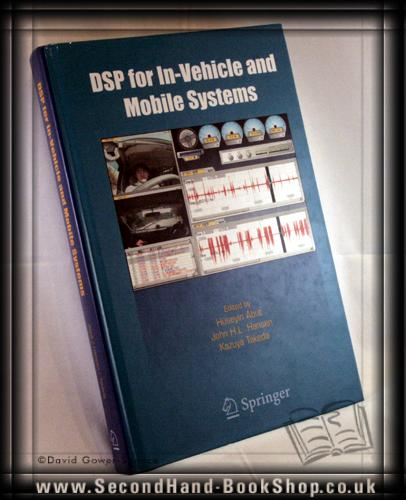 DSP for In-vehicle and Mobile Systems - Huseyin Abut; John H. L. Hansen; Kazuya Takeda;