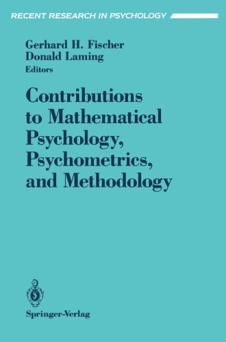 Contributions to Mathematical Psychology, Psychometrics, and Methodology (Recent Research in Psychology) - Gerhard H. Fischer; Donald Laming