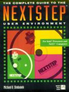 The Complete Guide to the NEXTSTEP User Environment