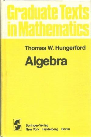 Algebra - Hungerford, Thomas W