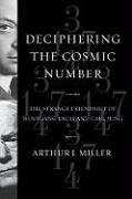 Deciphering the Cosmic Number